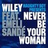 Never Be Your Woman