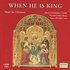 When He is King - Music For Christmas