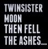 Then Fell The Ashes