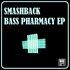 Bass Pharmacy EP