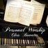 Personal Worship - Chris Bowater