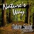 Nature's Way (Nature Sounds)