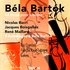 3 Hommages à Béla Bartók - Bartók: 44 Duos for Violins