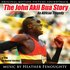 The John Akii-Bua Story