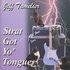 Strat Got Yo' Tongue