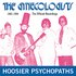Hoosier Psychopaths 1981-1994: The Official Recordings
