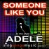 Someone Like You (In the style of Adele)