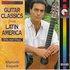 Guitar Classics from Latin America - Vol.2