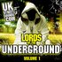 UKStreetsounds Presents Lords Of The Underground Vol. 1