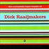 The Complete Tape Music Of Dick Raajimakers