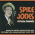Spike Jones Musical Madness