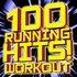 100 Running Hits! Workout