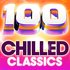 100 Chilled Classics - 100 Essential Chillout Lounge Classics