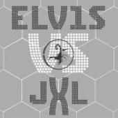 Elvis Presley vs. Junkie XL