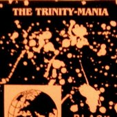 The Trinity-Mania