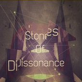Stones of Dissonance