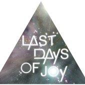 Last Days Of Joy