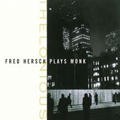 Thelonious: Fred Hersch Plays Monk