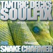 Soulfix & Tantric Decks