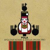 Apolonia Nowak & Swoja Droga Trio