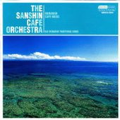 The Sanshin Cafe Orchestra
