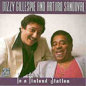 Dizzy Gillespie and Arturo Sandoval