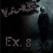 V.A-R.G - Ex.8 (2011)