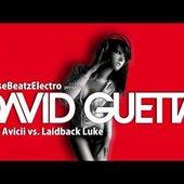 David Guetta & Avicii vs. Laidback Luke