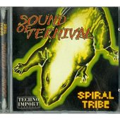 Spiral tribe : sound of teknival