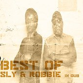 Best Of Sly And Robbie In Dub Platinum Edition