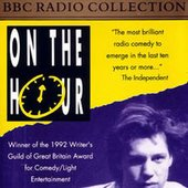 On The Hour - Chris Morris, Armando Iannucci, Steve Coogan (aka Alan Partridge), Stewart Lee, Richard Herring, David Schneider, Doon Mackichan and Rebecca Front. Copyright Warp Records under exclusive licence from the BBC.
