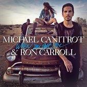 MICHAEL CANITROT & RON CARROLL