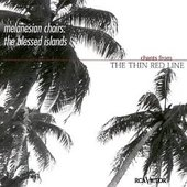 Melanesian choirs: The Blessed Islands