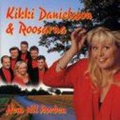 Kikki Danielsson och Kjell Roos
