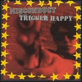 Misconduct & Almighty Trigger Happy