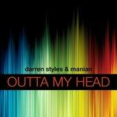 Darren Styles & Manian - Outta My Head