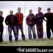 The Grand Silent System
