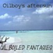 Oilboy's aftersun