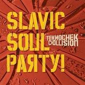 Slavic Soul Party!