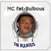 MC Fat-bulbous