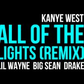 Kanye West ft. Lil Wayne, Drake & Big Sean