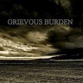 Grievous Burden