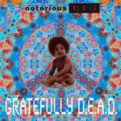 Notorious B.I.G. vs Grateful Dead