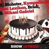 DJ Mobster, Kymppilinja, Timi Lexikon, Brädi, Mikael Gabriel