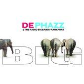 De-Phazz & The Radio Bigband Frankfurt