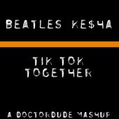 Tik Tok Together