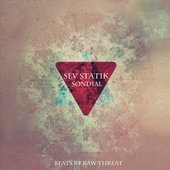 Sev Statik and Rawthreat