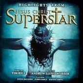 Jesus Christ Superstar Highlights