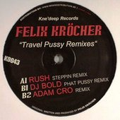 Travel Pussy (Adam Cro Remix)