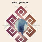 Silent CyberGOD